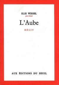 Elie Wiesel - L'Aube.