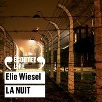 Elie Wiesel et Guila Clara Kessous - La Nuit.