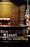 Elie Wiesel - Le cas Sonderberg.