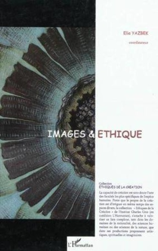 Elie Yazbek - Images et éthique.