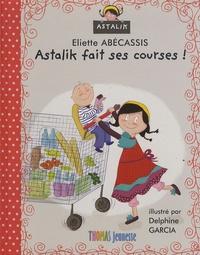 Eliette Abécassis - Astalik fait ses courses.