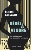 Eliette Abécassis - Bébés à vendre.