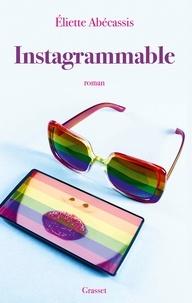 Eliette Abécassis - Instagrammable.