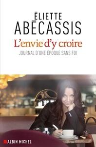 Lenvie dy croire - Journal dune époque sans foi.pdf