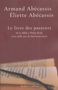 Eliette Abécassis et Armand Abécassis - Le livre des passeurs.