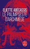 Eliette Abécassis - Le Palimpseste d'Archimède.