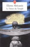Eliette Abécassis - Le Trésor du Temple.