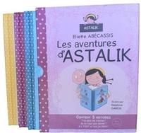 Eliette Abécassis - Les aventures d'Astalik.