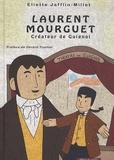 Eliette Jafflin-Millet - Laurent Mourguet - Créateur de Guignol.