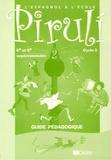 Eliette Lannes - Piruli 2 Cycle 3, 6e et 5e expérimentale - Guide pédagogique.
