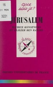 Eliezer Ben-Rafael et Maurice Konopnicki - Jérusalem.