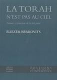Eliezer Berkovits - La Torah n'est pas au ciel.