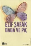 Elif Safak - Baba ve Piç - Edition langue turque.