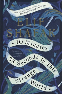 Elif Shafak - 10 minutes 38 seconds in this strange world.