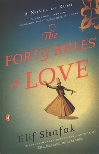 Elif Shafak - The Forty Rules of Love.