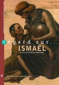 Elikya Kandot et Gaëlle Etesse - Regard sur... Ismaël - Virginie Demont-Breton (1859-1935).