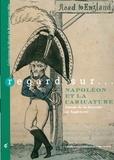 Elikya Kandot et Pascal Dupuy - Regard sur... Napoléon et la caricature - Autour de la descente en Angleterre.