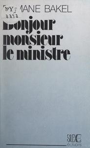 Elimane Bakel - Bonjour, Monsieur le Ministre - Théâtre pour rire.
