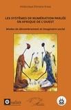 Elimane kane Abdoulaye - Les systèmes de numérotation parlée en Afrique de l'Ouest - Modes de dénombrement et imaginaire social.