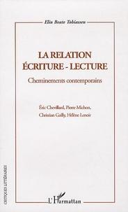 Elin-Beate Tobiassen - La relation écriture-lecture - Cheminements contemporains.
