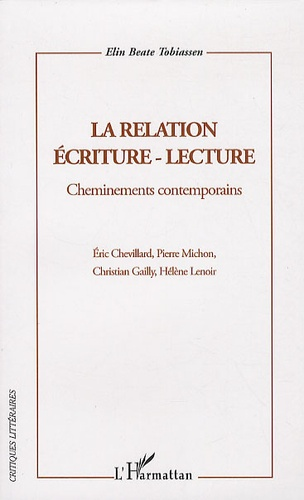 Elin-Beate Tobiassen - La relation écriture-lecture - Cheminements contemporains.