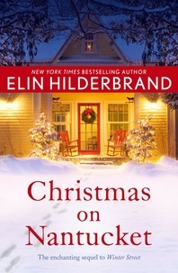 Elin Hilderbrand - Christmas on Nantucket - Book 2 in the gorgeous Winter Series.