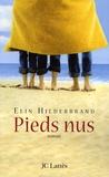 Elin Hilderbrand - Pieds nus.