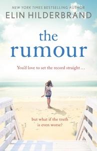 Elin Hilderbrand - The Rumour.