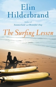 Elin Hilderbrand - The Surfing Lesson.