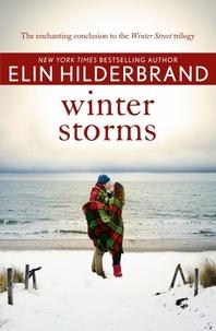 Elin Hilderbrand - Winter Storms.