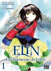 Itoe Takemoto - Elin, la charmeuse de bêtes T01.