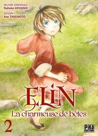Itoe Takemoto - Elin, la charmeuse de bêtes T02.
