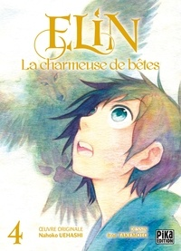 Itoe Takemoto - Elin, la charmeuse de bêtes T04.