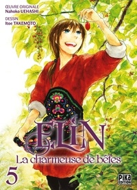 Itoe Takemoto - Elin, la charmeuse de bêtes T05.