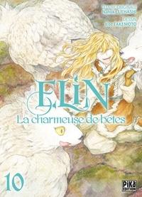 Itoe Takemoto - Elin, la charmeuse de bêtes T10.