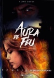 Eline Coves - Aura de feu Tome 2 : Le jeu des masques.