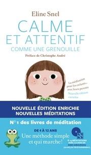 Eline Snel - Calme et attentif comme une grenouille - La méditation pour les enfants... avec leurs parents. 1 CD audio