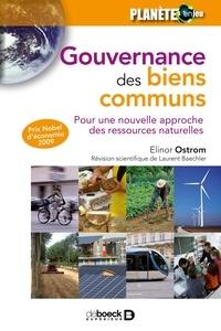 Elinor Ostrom - Gouvernance des biens communs - Pour une nouvelle approche des ressources naturelles.