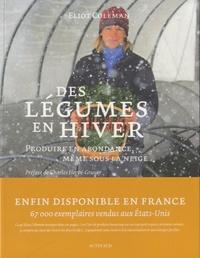 Télécharger des livres isbn no Des légumes en hiver  - Produire en abondance, même sous la neige en francais 9782330023584 par Eliot Coleman RTF