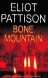 Eliot Pattison - Bone mountain.