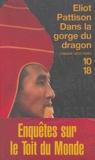 Eliot Pattison - Dans la gorge du dragon.