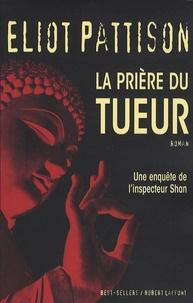 Eliot Pattison - La prière du tueur.