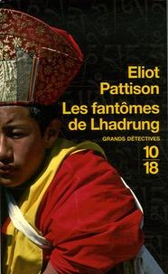Eliot Pattison - Les fantômes de Lhadrung.