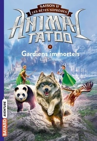 Animal Tatoo - saison 2 - Les bêtes suprêmes Tome 1.pdf