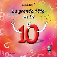 Eliote - La grande fête de 10.
