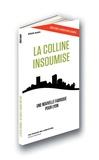 Eliott Aubin - La colline insoumise - Une nouvelle fabrique pour Lyon.