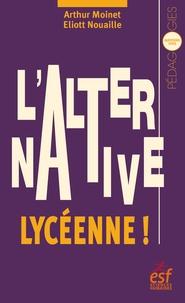 Eliott Nouaille et Arthur Moinet - L'Alternative lycéenne !.