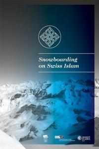 Histoiresdenlire.be Snowboarding on Swiss Islam - Petit guide illustré pour découvrir l'islam en Suisse Image
