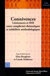Elisa Borghino et Carole Mabboux - Connivences - Littératures et SHS entre complicités thématiques et infidélités méthodologiques.