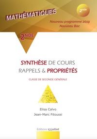 Elisa Calvo et Jean-Marc Fitoussi - Mathématiques 2de - Synthèse de cours, rappels & propriétés.